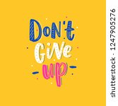 motivational lettering quote... | Shutterstock .eps vector #1247905276