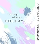 trendy holidays poster with... | Shutterstock .eps vector #1247932870