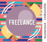 text sign showing freelance.... | Shutterstock . vector #1248161056