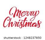 """merry christmas"" text hand... | Shutterstock .eps vector #1248237850"