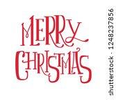 """merry christmas"" text hand... | Shutterstock .eps vector #1248237856"