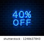 neon 40 off text banner. night... | Shutterstock .eps vector #1248637843
