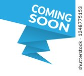 coming soon sign label.coming... | Shutterstock .eps vector #1248775153