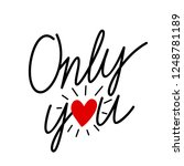 hand drawn only you.... | Shutterstock .eps vector #1248781189