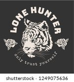 lone hunter slogan with tiger... | Shutterstock .eps vector #1249075636
