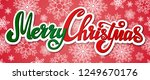 christmas greeting card  merry...   Shutterstock . vector #1249670176