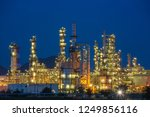 twilight scene of oil refinery... | Shutterstock . vector #1249856116