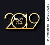 happy new year 2019 text design.... | Shutterstock . vector #1249864363