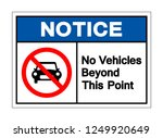 notice no vehicles beyond this... | Shutterstock .eps vector #1249920649