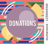 text sign showing donations.... | Shutterstock . vector #1250044540