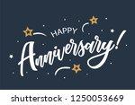 happy anniversary lettering... | Shutterstock .eps vector #1250053669