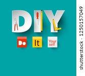 diy   vector do it yourself... | Shutterstock .eps vector #1250157049