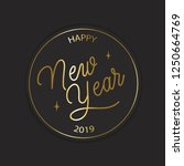 happy new year 2019   hand... | Shutterstock .eps vector #1250664769