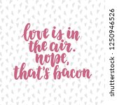 hand drawn lettering quote  ...   Shutterstock .eps vector #1250946526