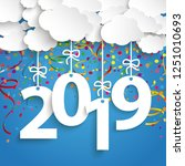 paper clouds with text 2019 and ... | Shutterstock .eps vector #1251010693