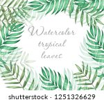 tropical leaves frame | Shutterstock . vector #1251326629