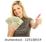 A Young Woman With Dollars In...