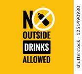 no outside drinks allowed sign | Shutterstock .eps vector #1251490930