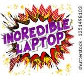 incredible laptop   vector... | Shutterstock .eps vector #1251498103