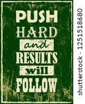 inspiring motivation quote push ... | Shutterstock .eps vector #1251518680