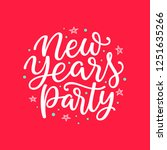 new years party lettering... | Shutterstock .eps vector #1251635266
