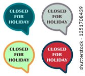 closed for holiday in speech... | Shutterstock .eps vector #1251708439