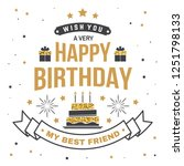 wish you a very happy birthday... | Shutterstock .eps vector #1251798133