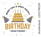 wish you a very happy birthday... | Shutterstock .eps vector #1251798139
