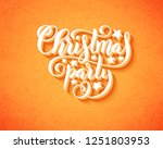 merry christmas party poster... | Shutterstock .eps vector #1251803953