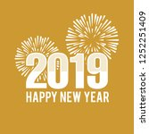 2019 happy new year for... | Shutterstock .eps vector #1252251409