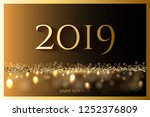 golden 2019 new year luxury... | Shutterstock . vector #1252376809