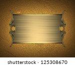 design template   gold texture... | Shutterstock . vector #125308670