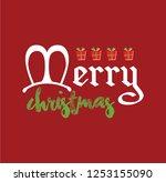 merry christmas season greeting ... | Shutterstock .eps vector #1253155090