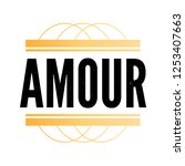 slogan amour phrase graphic... | Shutterstock .eps vector #1253407663