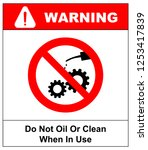 do not oil or clean when in use.... | Shutterstock . vector #1253417839