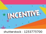 text sign showing incentive....   Shutterstock . vector #1253775700