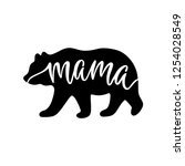 Mama Bear. Inspirational Quote...