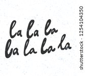 la la la. sticker for social...   Shutterstock .eps vector #1254104350