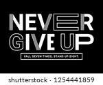 never give up vector slogan... | Shutterstock .eps vector #1254441859