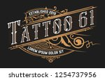 Stock vector tattoo logo template old lettering on dark background with floral ornaments vector layered 1254737956