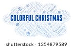 colorful christmas word cloud. | Shutterstock . vector #1254879589