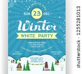 poster for winter white party.... | Shutterstock .eps vector #1255281013