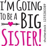 i'm going to be a big sister | Shutterstock .eps vector #1255283389