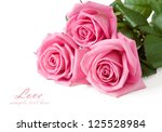 Stock photo pink roses bunch isolated on white background with sample text 125528984