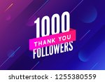 1000 followers vector. greeting ... | Shutterstock .eps vector #1255380559