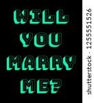 will you marry me colorful... | Shutterstock . vector #1255551526