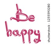 be happy   3d lettering ...   Shutterstock .eps vector #1255593280