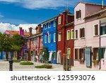 burano island in venice  italy   Shutterstock . vector #125593076