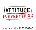 attitude is everything... | Shutterstock .eps vector #1255954966