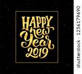 happy new year 2019 golden... | Shutterstock . vector #1256179690